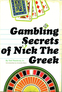 ted thackrey gambling secrets of nick the greek 1968