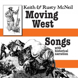 keith and rusty mcneil moving west songs 1988
